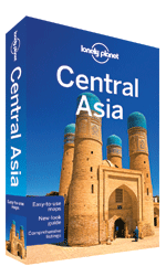 Central Asia travel guide, 6th Edition May 2014 by Lonely Planet