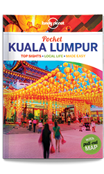 Pocket Kuala Lumpur, 2nd Edition Jun 2017 by Lonely Planet