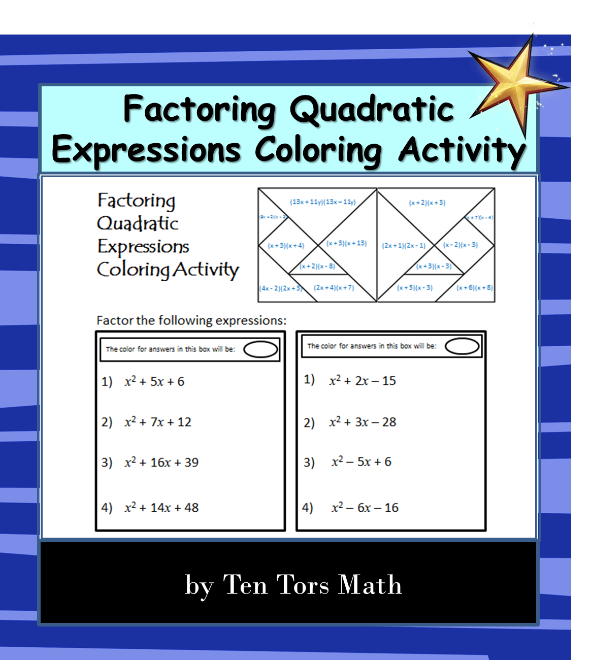 Factoring Quadratic Expressions Activity