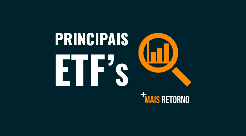 Principais ETFs