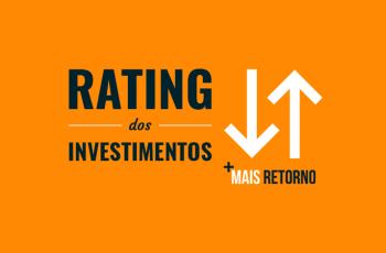 O que é Rating dos investimentos e qual o significado das classificações
