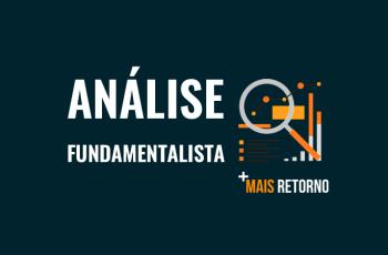 Análise Fundamentalista: Principais indicadores para escolher a melhor ação