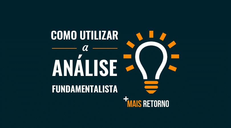 Como utilizar a análise fundamentalista
