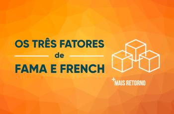 Os três fatores de Fama e French