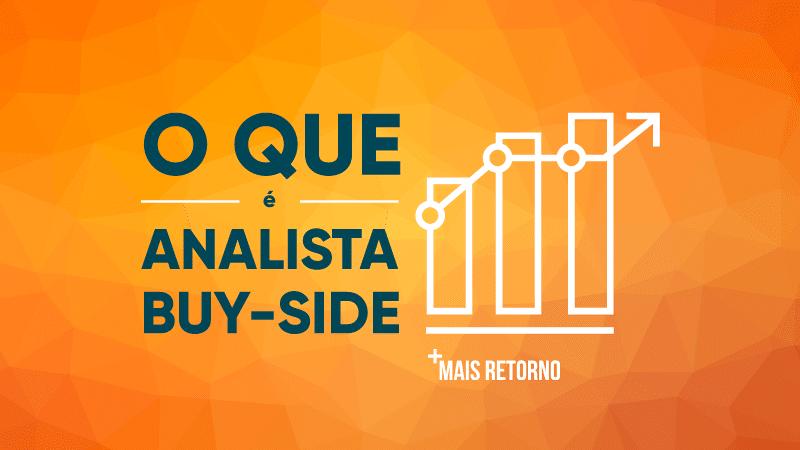 O que é analista buy side
