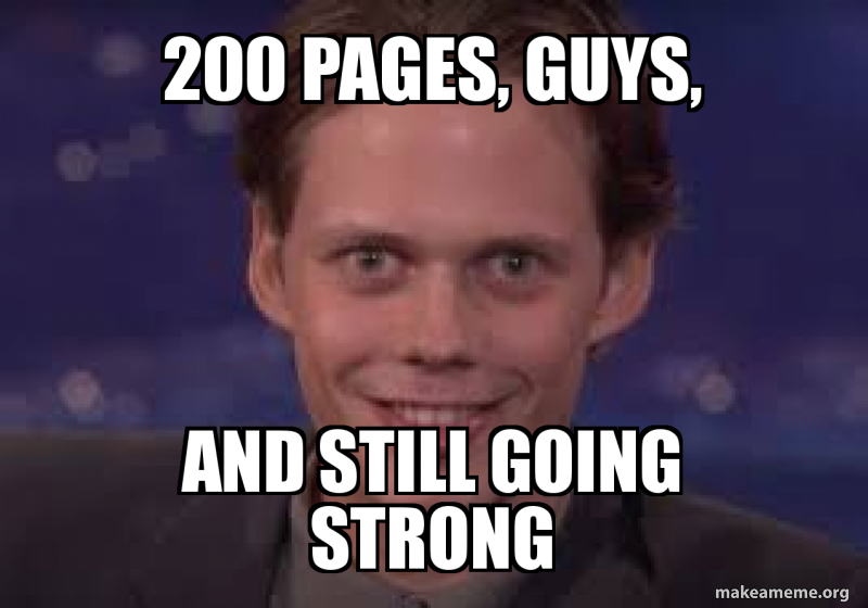 200 Pages Guys And Still Going Strong Roleplay Make A Meme