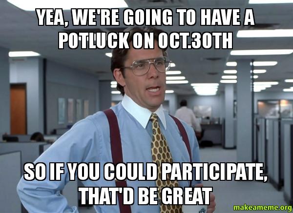 Potluck Funny Work Office Meme