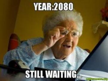 Year:2080 Still waiting... - | Make a Meme