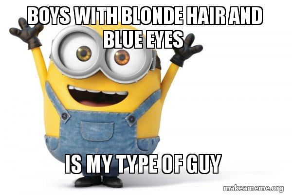 Boys With Blonde Hair And Blue Eyes Is My Type Of Guy Age Is