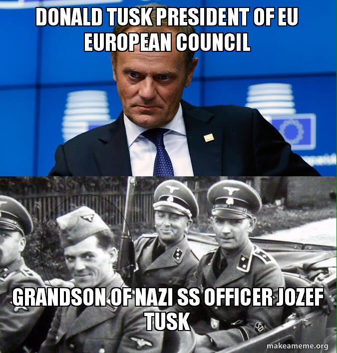 Donald Tusk President Of Eu European Council Grandson Of Nazi Ss
