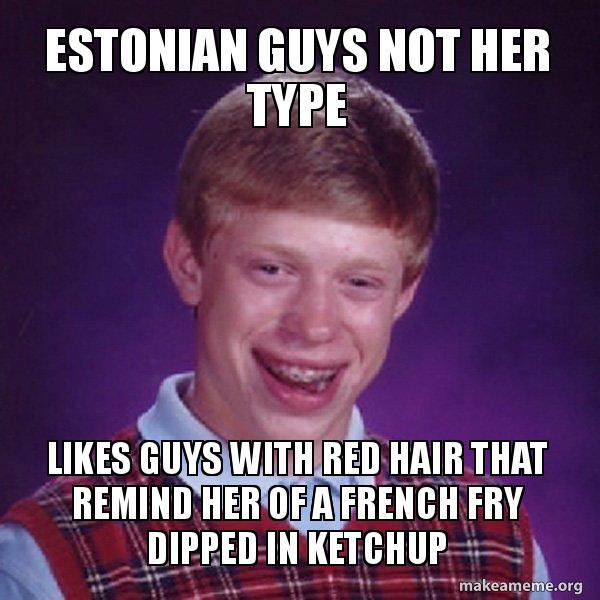 Estonian Guys Not Her Type Likes Guys With Red Hair That Remind