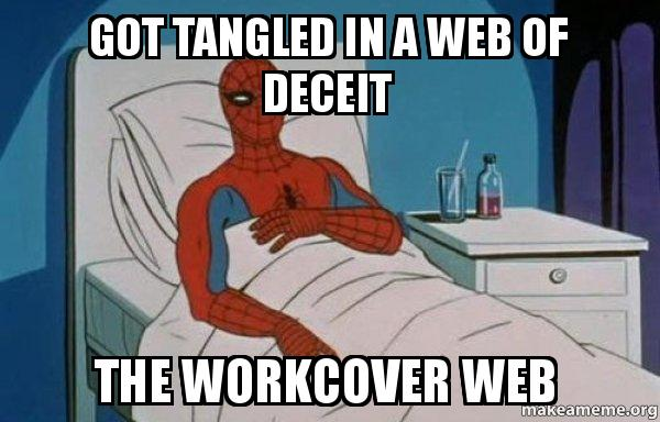 Got Tangled In A Web Of Deceit The Workcover Web Spiderman