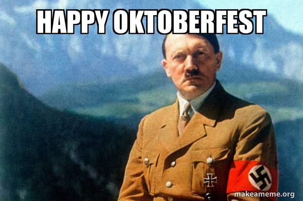 Happy Oktoberfest Make A Meme