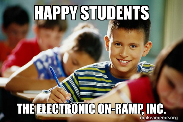 Happy Students The Electronic On Ramp Inc Scumbag Student