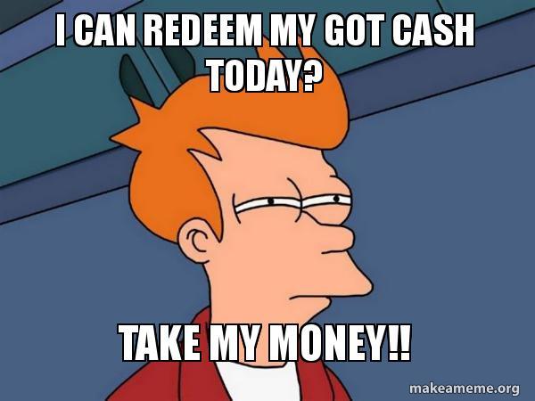 I Can Redeem My Got Cash Today Take My Money Futurama Fry
