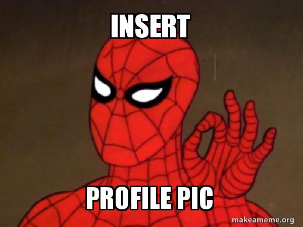 Insert Profile Pic Spiderman Care Factor Zero Make A Meme