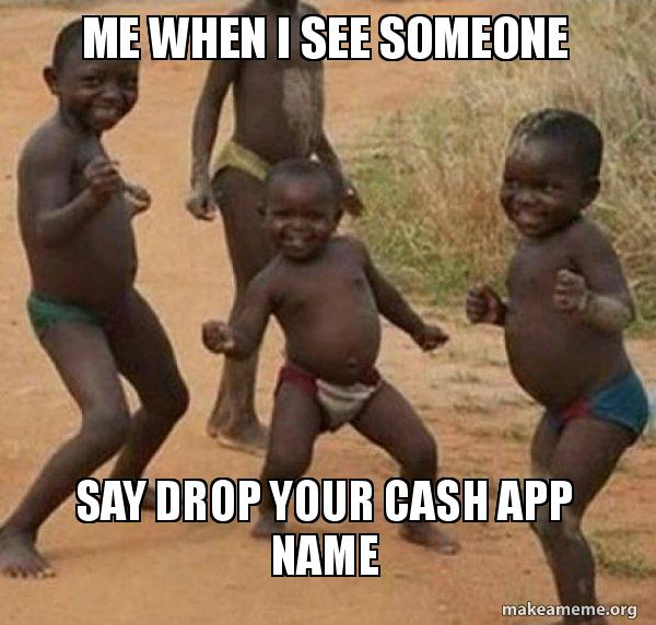 25 Best Memes About Cash App Meme Cash App Memes