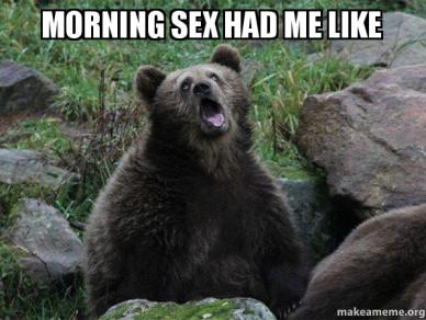 Good Morning Sex Meme