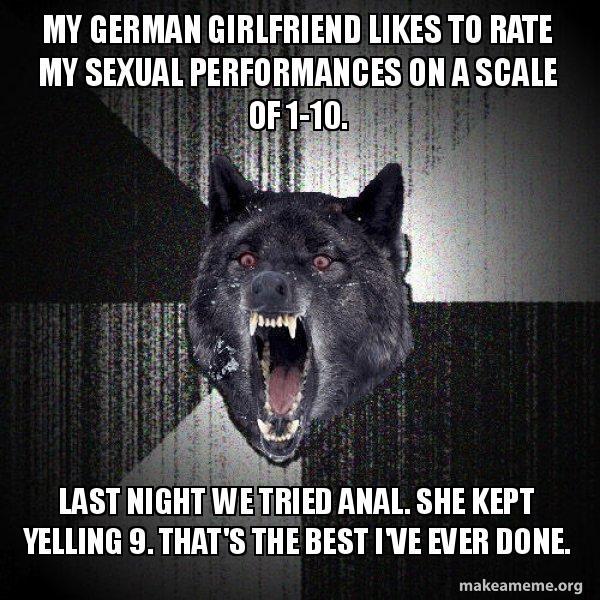 Overly Attached German Girlfriend Quickmeme
