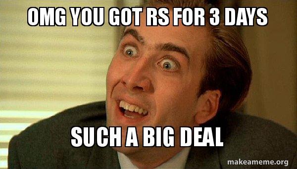 Omg You Got Rs For 3 Days Such A Big Deal Sarcastic Nicholas