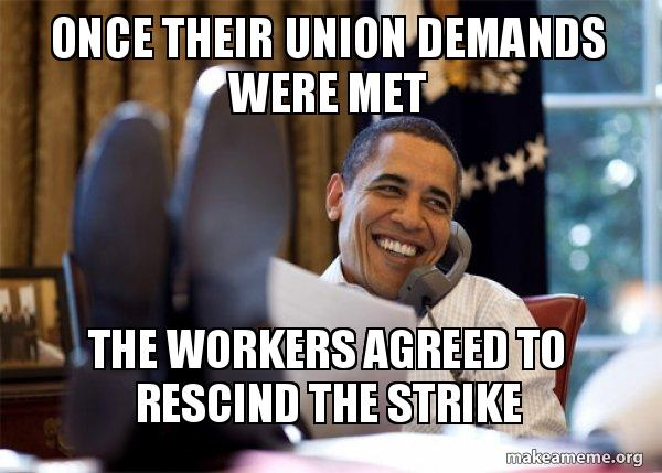 Once Their Union Demands Were Met The Workers Agreed To Rescind