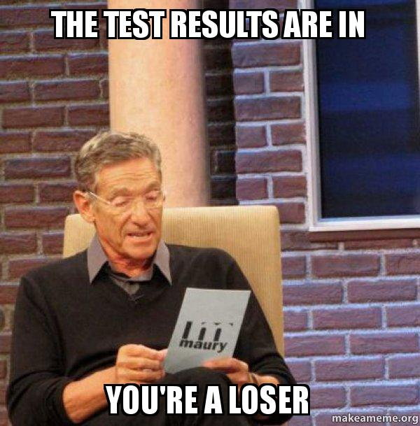 The Test Results Are In You Re A Loser Maury Povich Lie Detector
