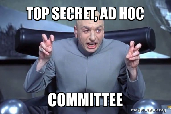 Top Secret Ad Hoc Committee Make A Meme