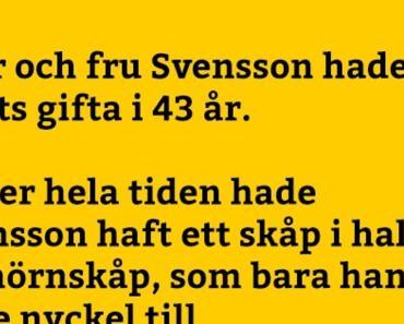 Herr och fru Svensson hade varit gifta i 43 år….