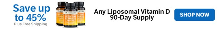 Save up to 45% on any Liposomal Vitamin D 90-Day Supply