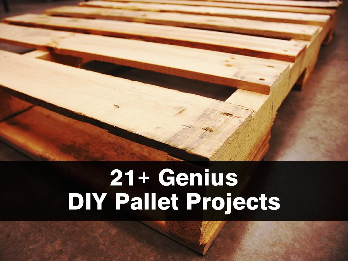 21 Genius DIY Pallet Projects