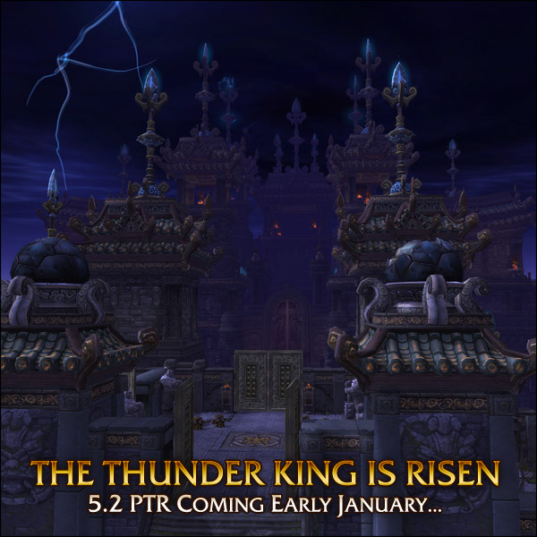 Patch 5.2 Rise of the Thunder King preview