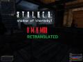 S.T.A.L.K.E.R.: AMK Retranslated