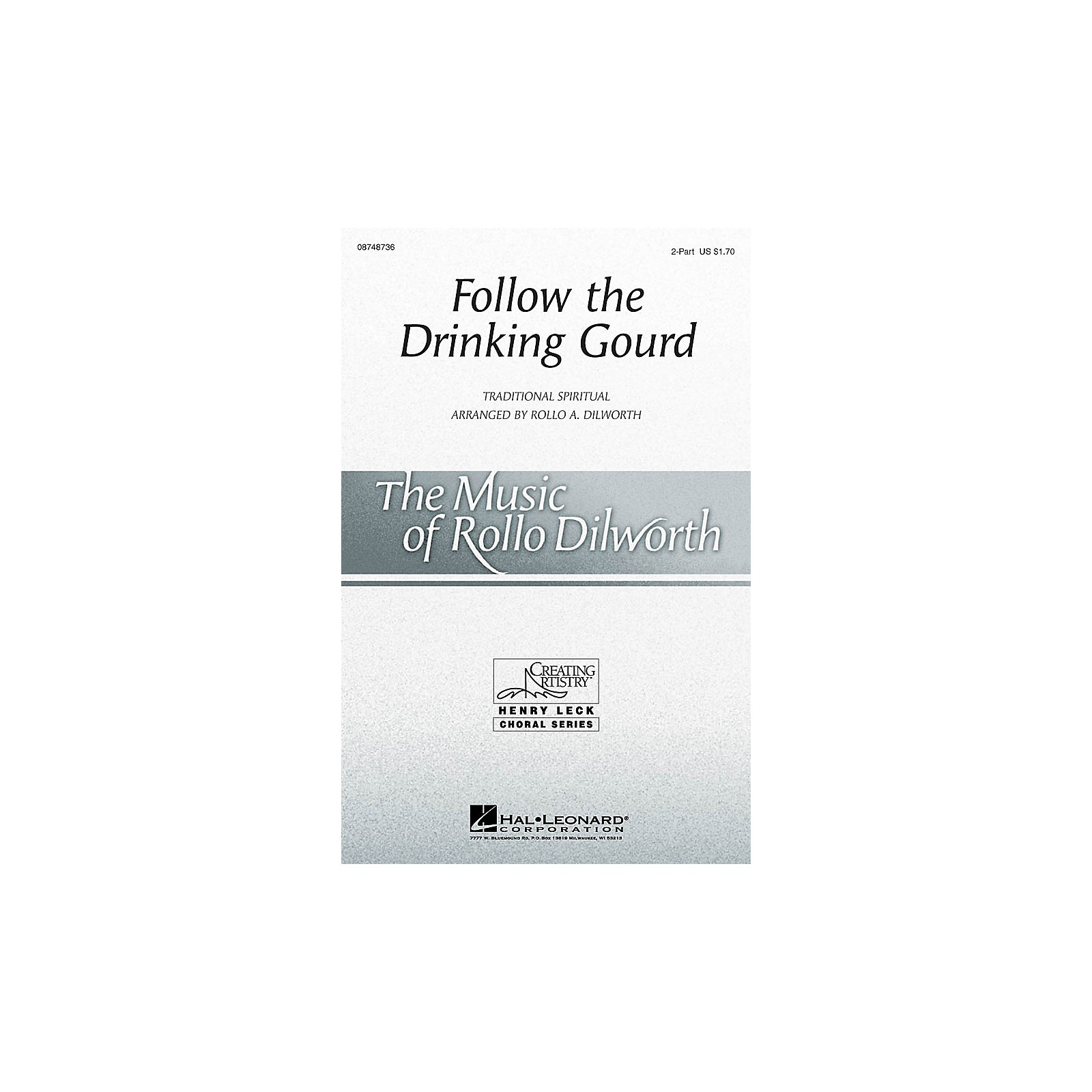 Hal Leonard Follow The Drinking Gourd 2 Part Arranged By