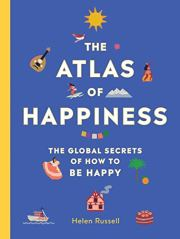 Atlas of Happiness by Helen Russell