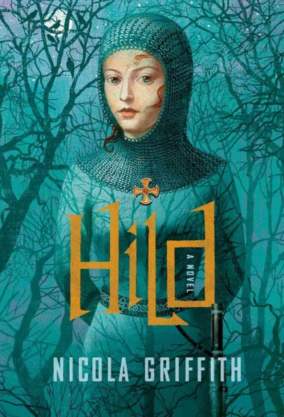 Hild By Nicola Griffith Reviewed By Natalie Over At Radish Reviews A  Historical Novel That Shatters Conventional Wisdom About The Lives Of  Ordinary Women Is