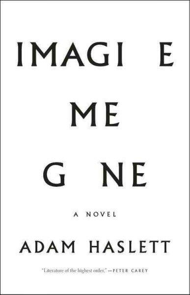 Image result for imagine me gone