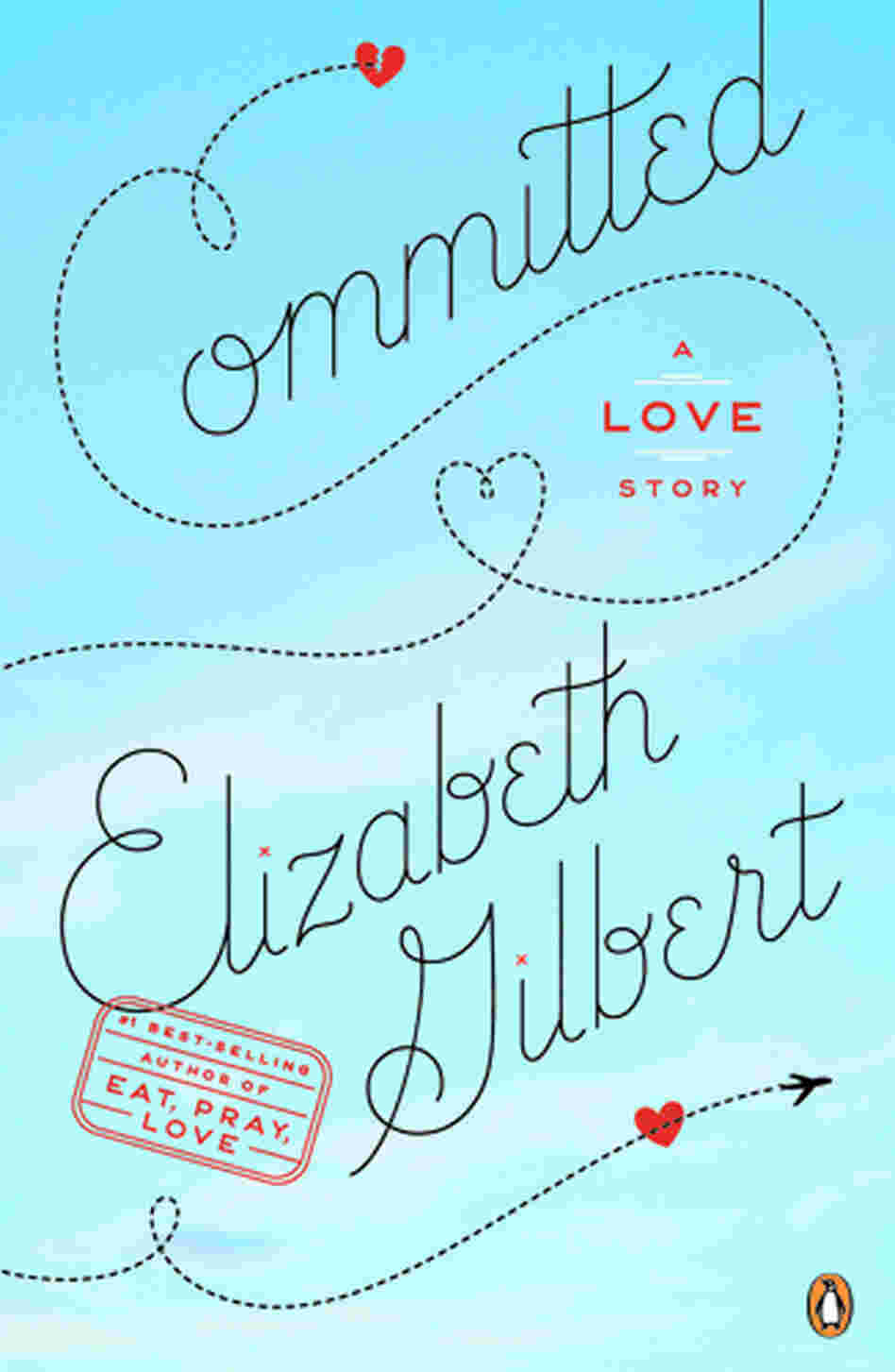 Committed, by Elizabeth Gilbert