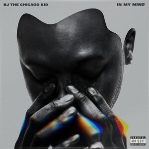 Image result for In My Mind - BJ The Chicago Kid