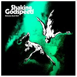 Cd-recensie: Shaking Godspeed - Welcome Back Wolf
