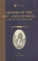 Memoir of the Reverend John Russell & His Out of Door Life