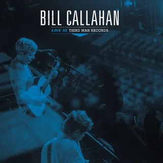 Resultado de imagen de Bill Callahan - Live at Third Man Records