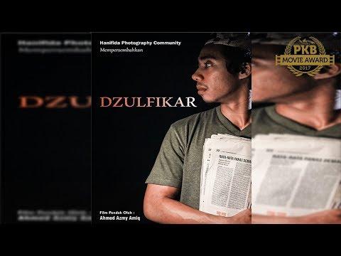 DZULFIKAR – Film Pendek – 10 Besar PKB Movie Award 2017