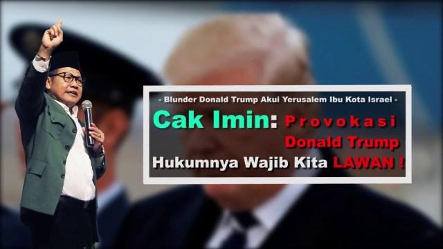 Cak Imin: Provokasi Donald Trump Hukumnya Wajib Kita Lawan