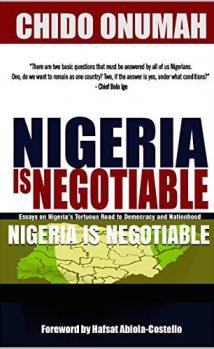 chido-onumah-nigeria-is-negotiable