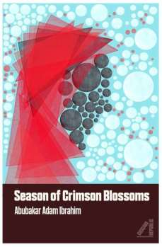 season-of-crimson-blossoms-by-abubakar-adam-ibrahim
