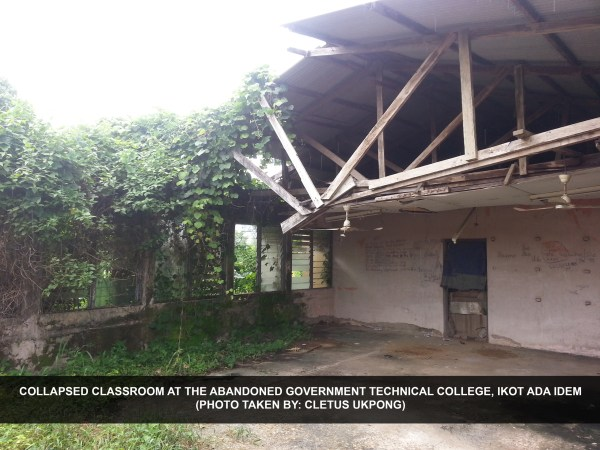 Collapsed classroom at the abandoned Government Technical College, Ikot Ada Idem. [Photo: Cletus Ukpong]
