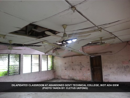 Dilapidated classroom at abandoned Govt Technical College, Ikot Ada Idem. [Photo: Cletus Ukpong]