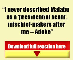 Adoke-mischief-banner Advert