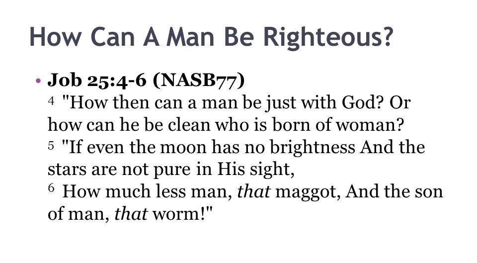 How+Can+A+Man+Be+Righteous