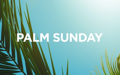 04/05/20 – Palm Sunday